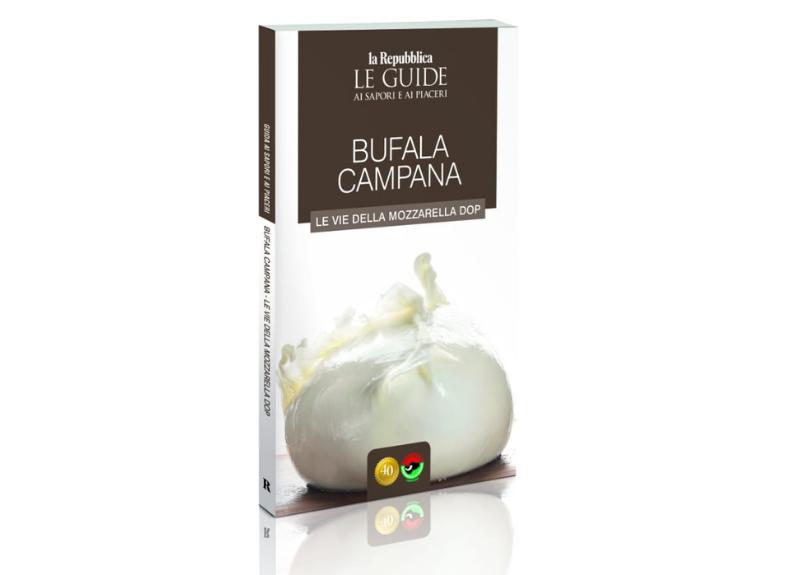 """""""BUFALA CAMPANA"""", LA GUIDA DI """"REPUBBLICA"""" ALLA DOP IN EDICOLA"""