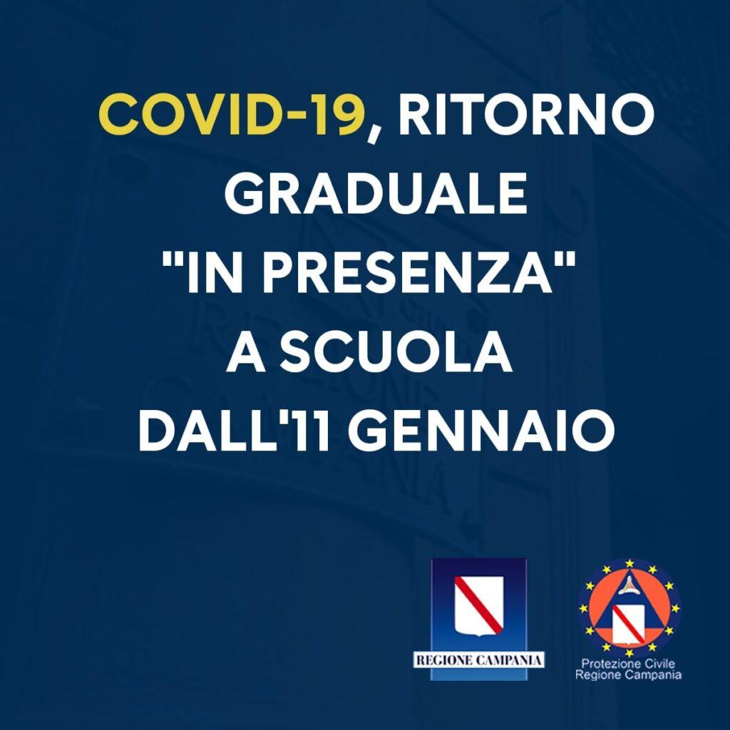 """CAMPANIA – COVID-19, RITORNO GRADUALE """"IN PRESENZA"""" A SCUOLA DALL'11 GENNAIO"""
