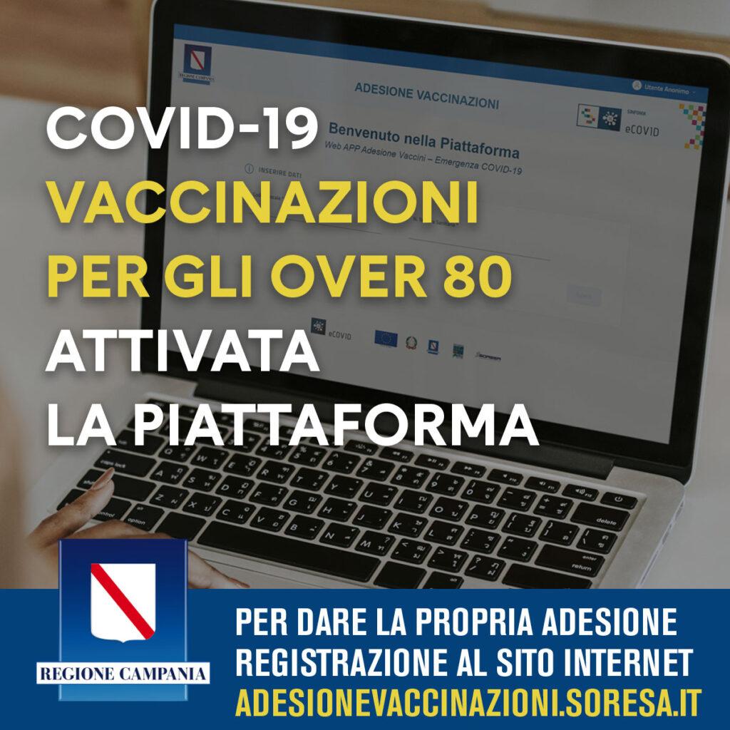 COVID-19, REGIONE CAMPANIA, VACCINAZIONE POPOLAZIONE OVER 80: ATTIVA LA PIATTAFORMA INFORMATICA PER LE ADESIONI.