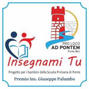 "Premio ""Ins. G. Palumbo"" – Progetto Pro Loco Ad Pontem Ponte (Bn) ""Insegnami tu"". I vincitori"