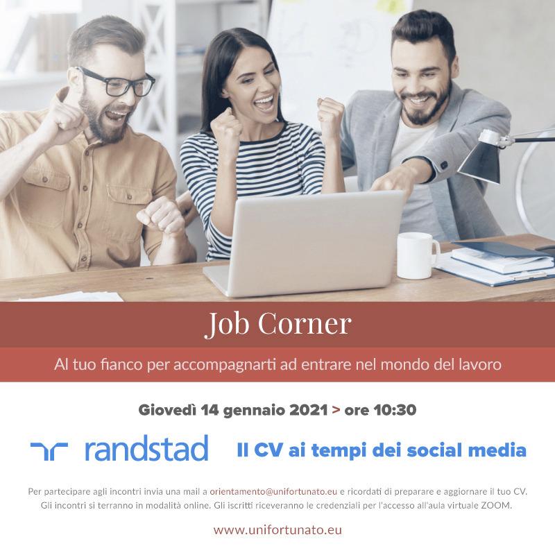 "JOB CORNER. ""RANDSTAD – IL CV AI TEMPI DEI SOCIAL MEDIA"""