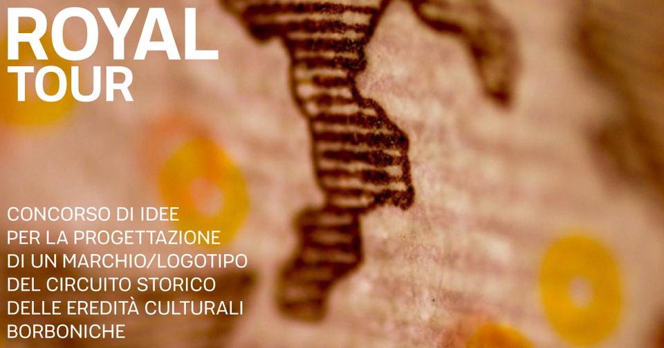 ITINERARIO BORBONICO DEL SUD ITALIA: UN MARCHIO, SEI MUSEI E UNA COMUNITÀ PER IL LANCIO