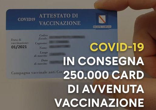 CAMPANIA, IN CORSO CONSEGNA 250.000 CARD DI AVVENUTA VACCINAZIONE