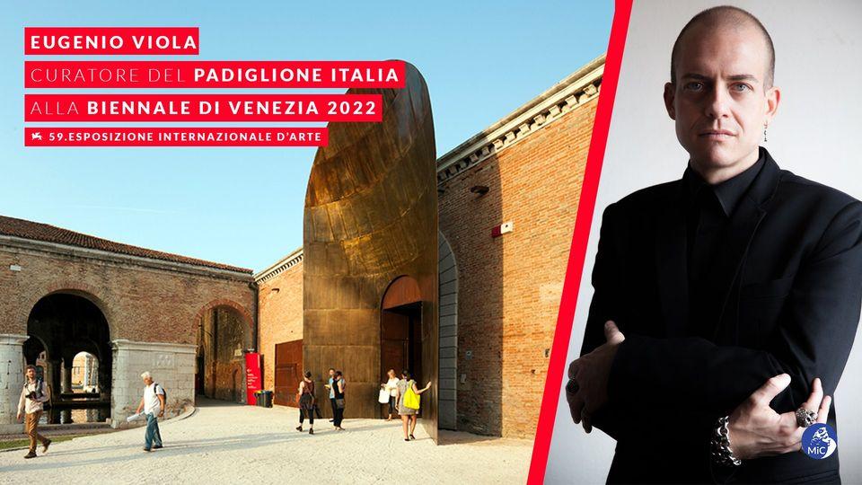 BIENNALE ARTE, FRANCESCHINI: SARÀ EUGENIO VIOLA IL CURATORE DEL PADIGLIONE ITALIA A VENEZIA NEL 2022