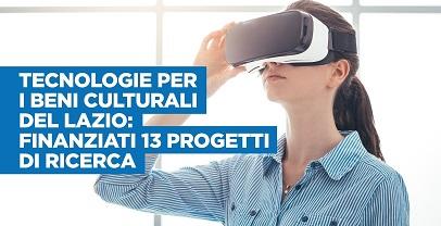 FINANZIATI 13 PROGETTI DI RICERCA SU TECNOLOGIE PER I BENI CULTURALI DEL LAZIO
