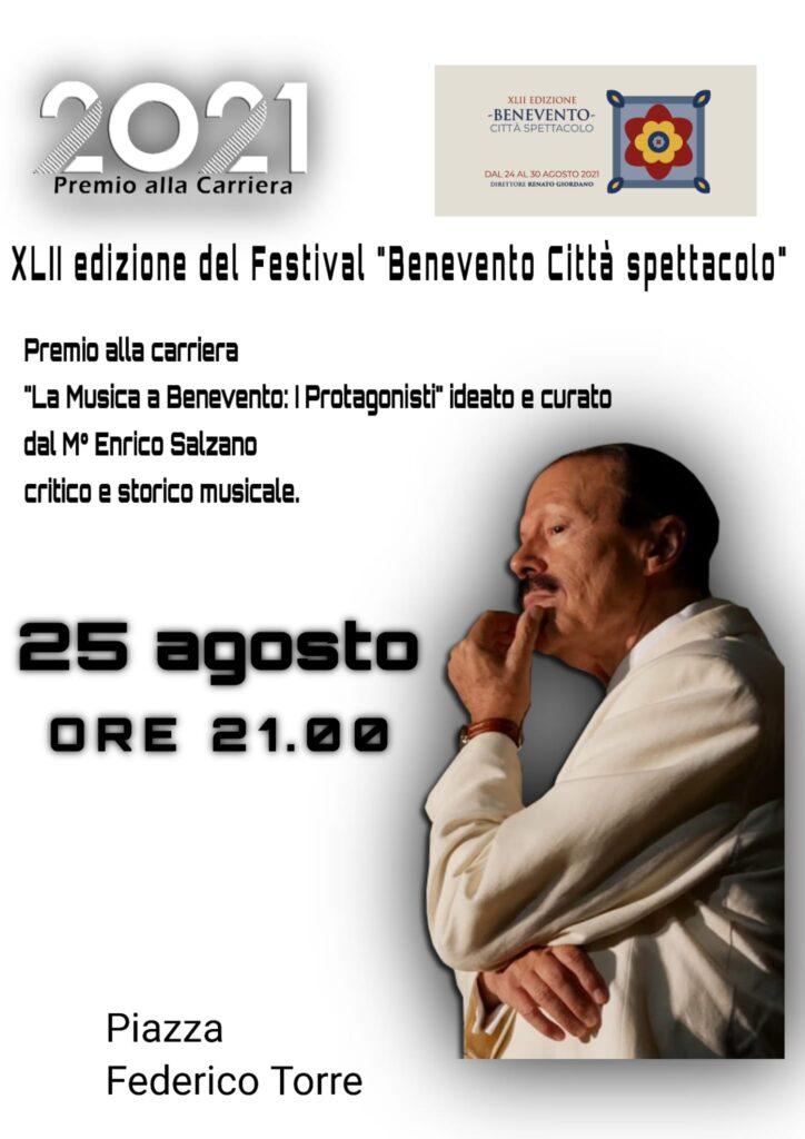 """FESTIVAL """"BENEVENTO CITTA' SPETTACOLO 2021"""" PREMIO ALLA CARRIERA """"LA MUSICA A BENEVENTO"""" – XV EDIZIONE"""