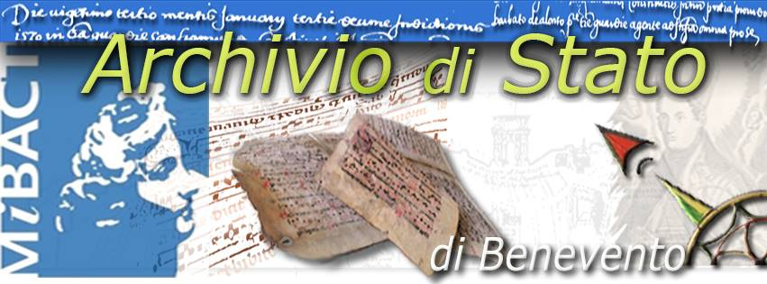 ARCHIVIO DI STATO DI BENEVENTO. PIANO DI VALORIZZAZIONE 2021. GIORNATE EUROPEE DEL PATRIMONIO (25-26 SETTEMBRE 2021)